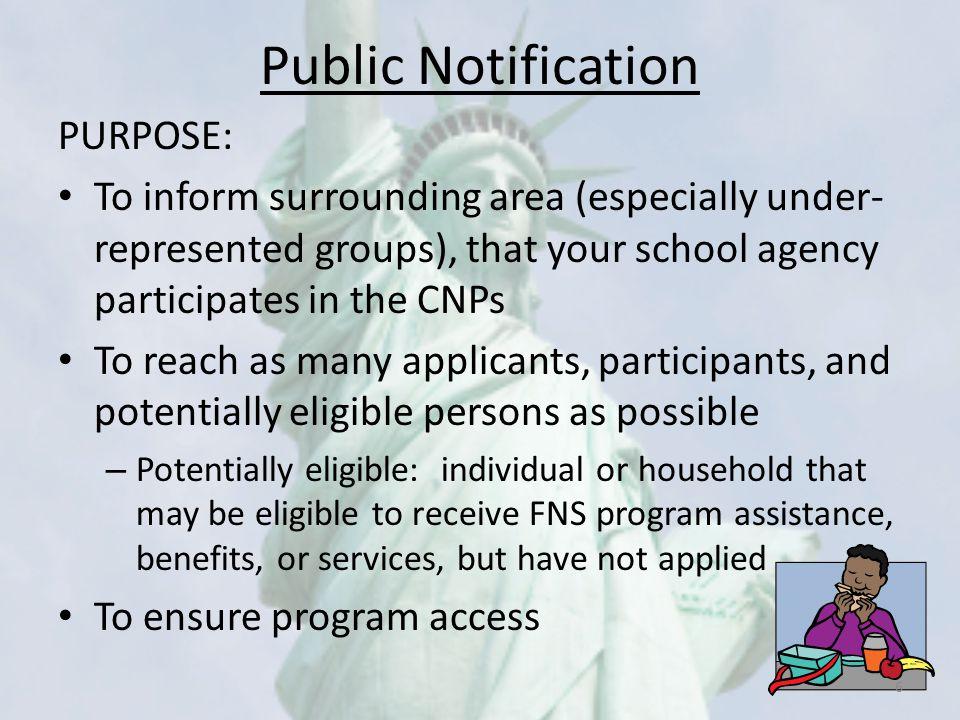 Public Notification PURPOSE: