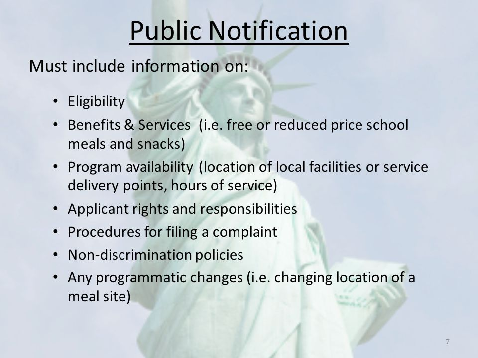 Public Notification Must include information on: Eligibility