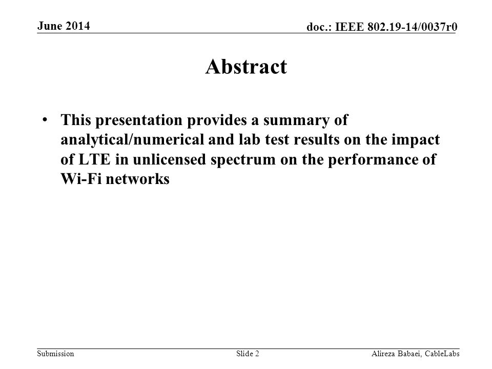 Month Year doc.: IEEE 802.11-yy/xxxxr0. June 2014. Abstract.