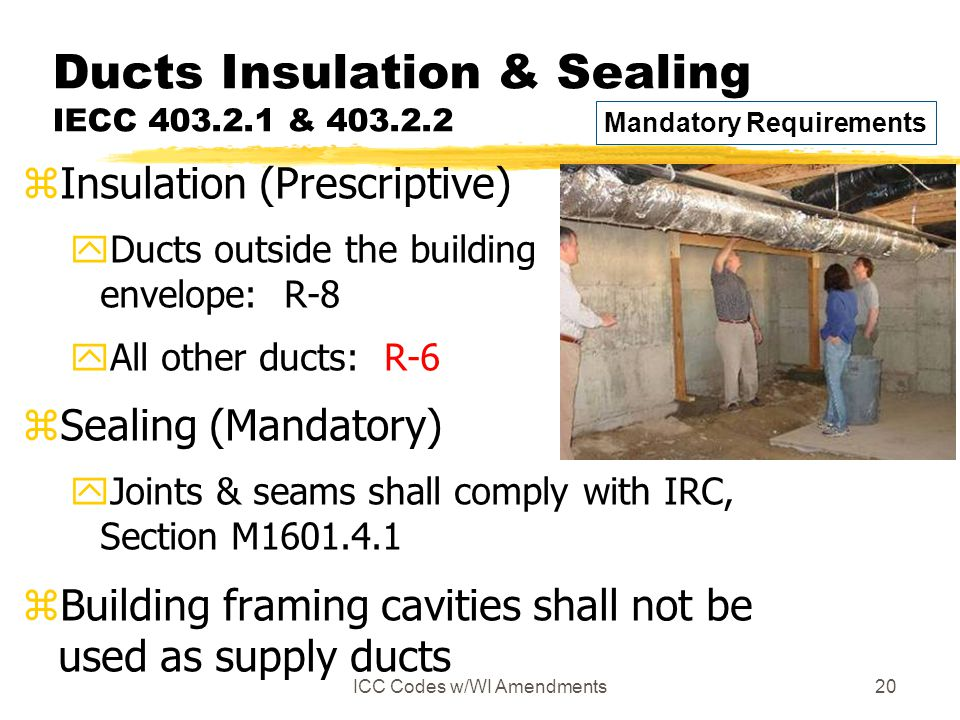 Ducts Insulation & Sealing IECC 403.2.1 & 403.2.2