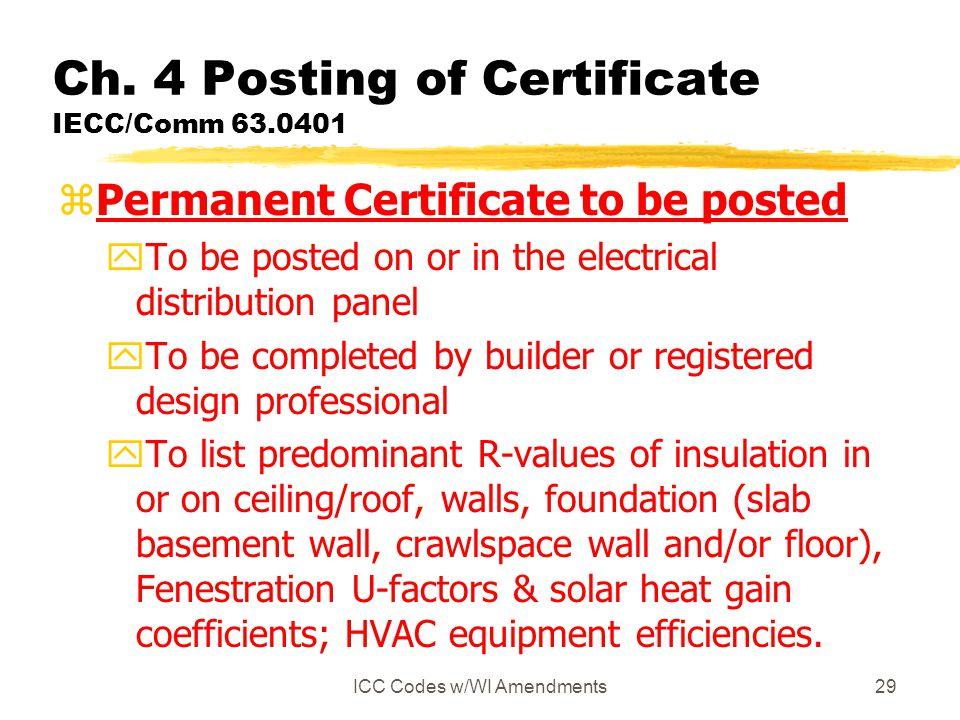 Ch. 4 Posting of Certificate IECC/Comm 63.0401