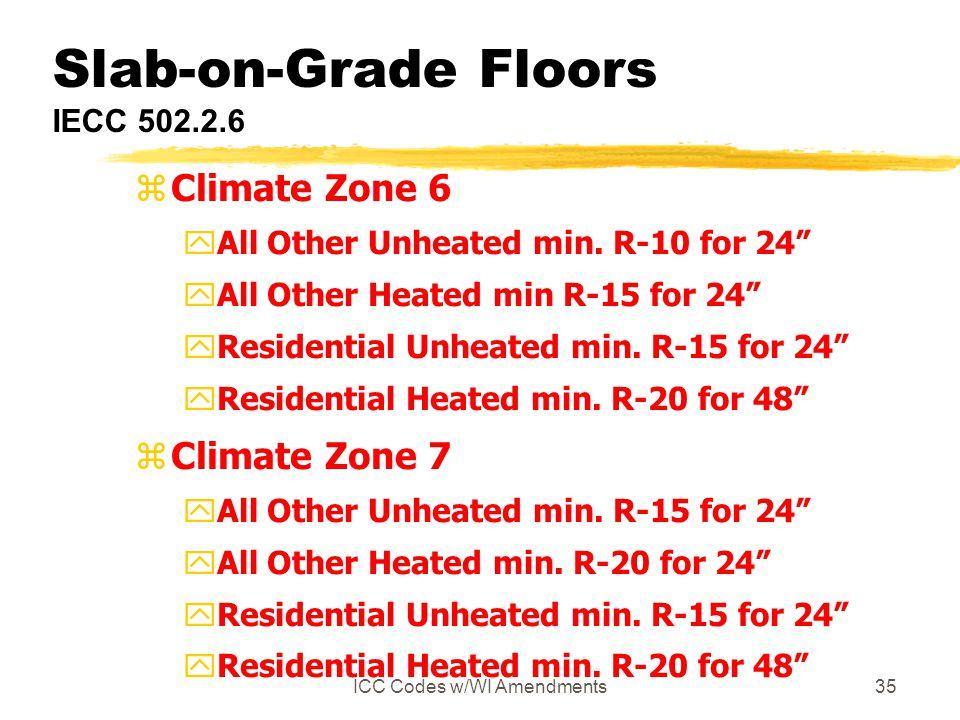 Slab-on-Grade Floors IECC 502.2.6