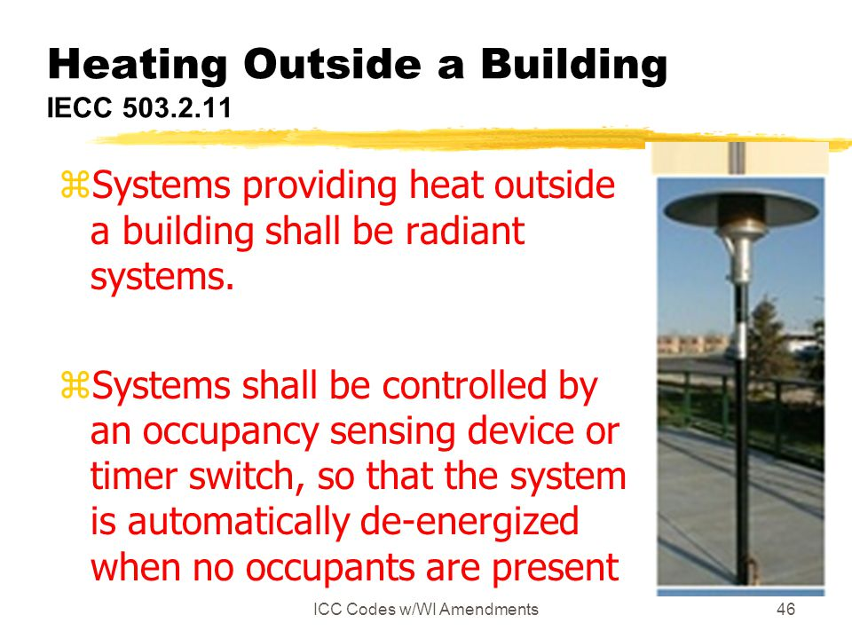 Heating Outside a Building IECC 503.2.11