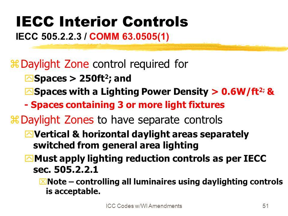 IECC Interior Controls IECC 505.2.2.3 / COMM 63.0505(1)