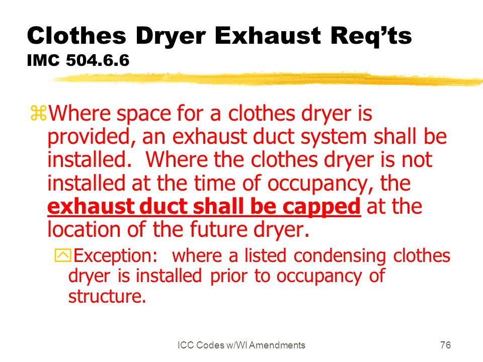 Clothes Dryer Exhaust Req'ts IMC 504.6.6