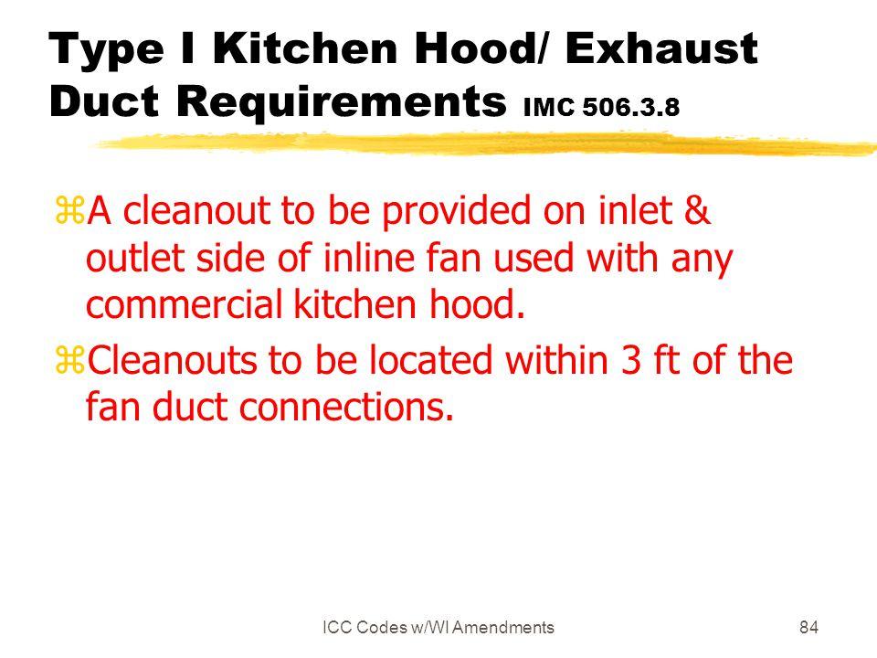 Type I Kitchen Hood/ Exhaust Duct Requirements IMC 506.3.8