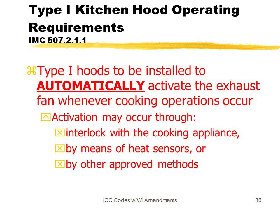 Type I Kitchen Hood Operating Requirements IMC 507.2.1.1