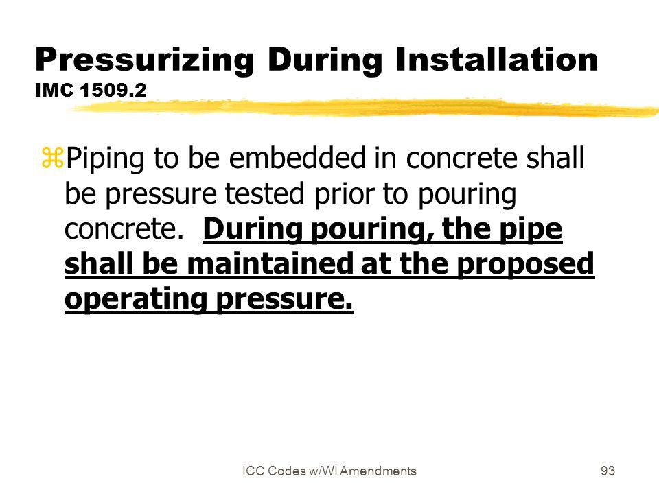 Pressurizing During Installation IMC 1509.2