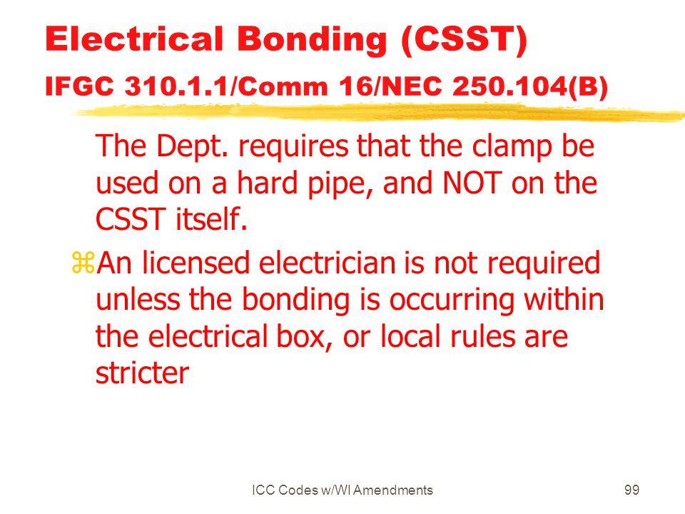 Electrical Bonding (CSST) IFGC 310.1.1/Comm 16/NEC 250.104(B)