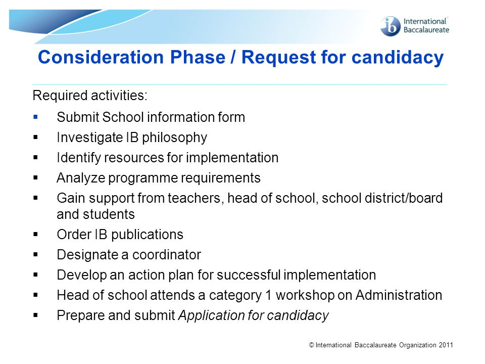 Consideration Phase / Request for candidacy