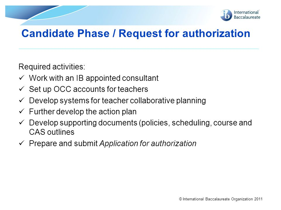 Candidate Phase / Request for authorization