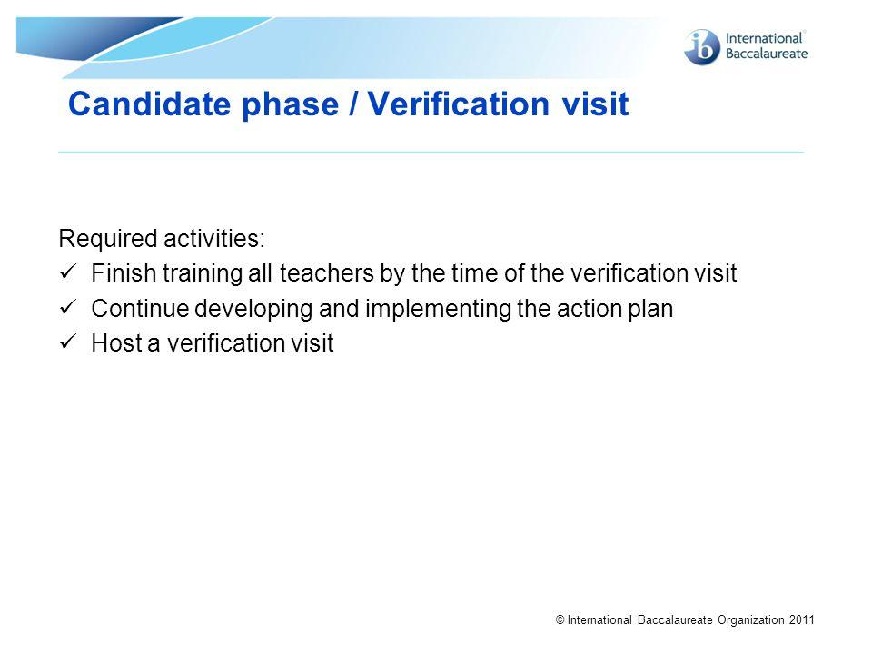 Candidate phase / Verification visit