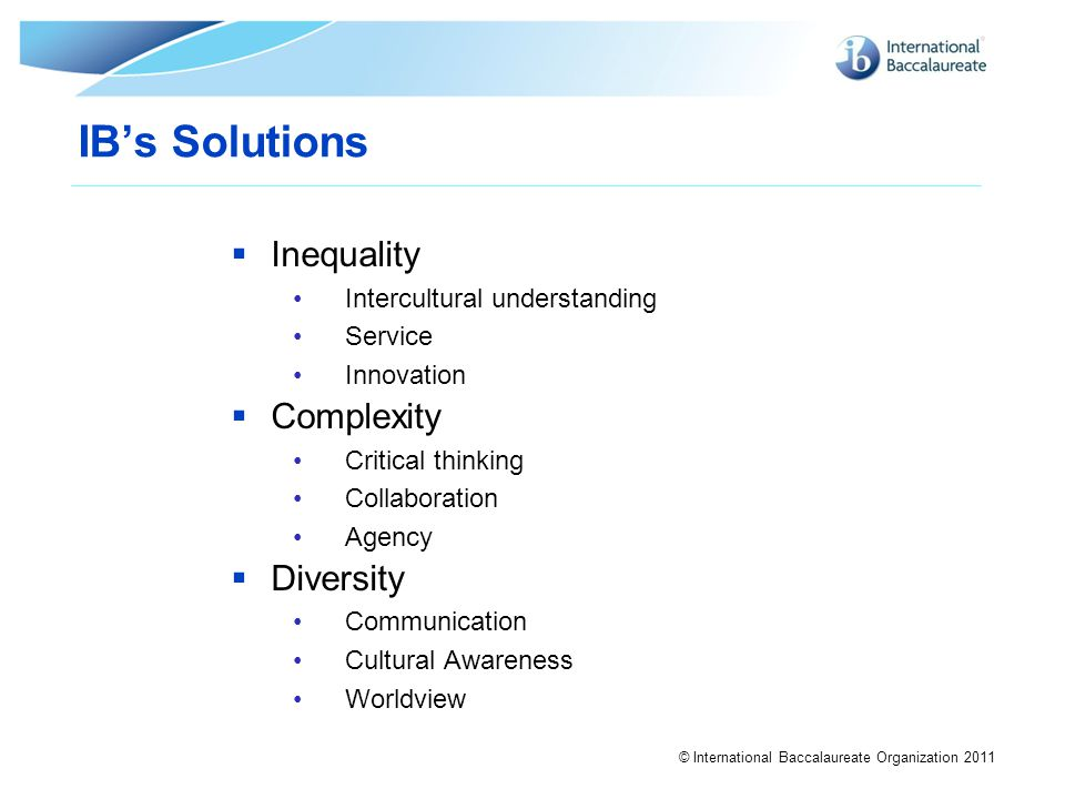 IB's Solutions Inequality Complexity Diversity