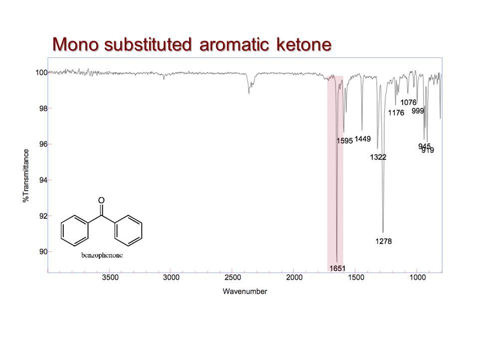 Mono substituted aromatic ketone