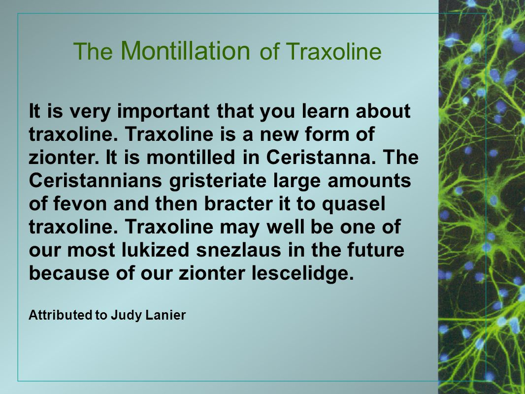 The Montillation of Traxoline