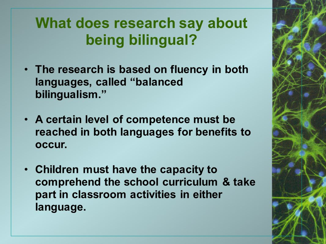 What does research say about being bilingual