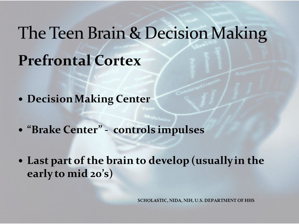 The Teen Brain & Decision Making