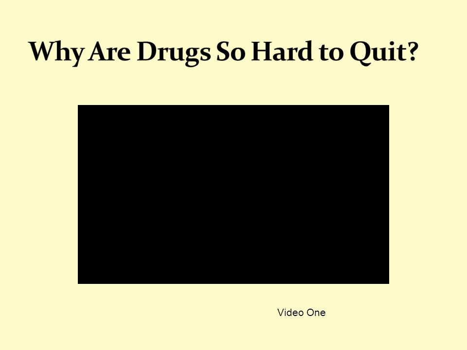 Why Are Drugs So Hard to Quit