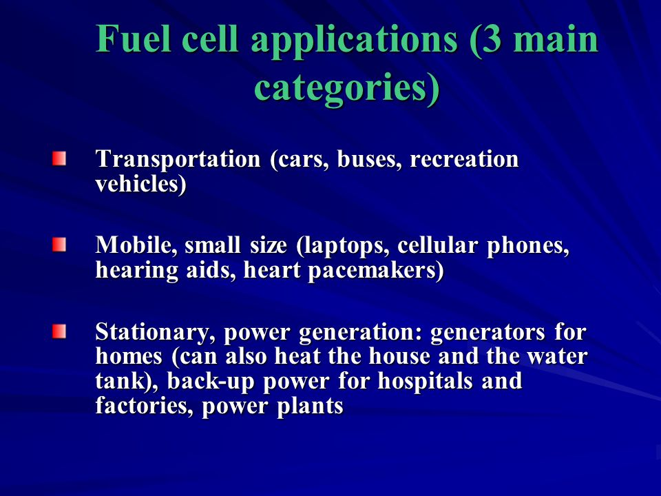 Fuel cell applications (3 main categories)