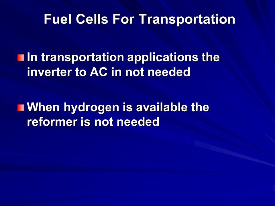 Fuel Cells For Transportation
