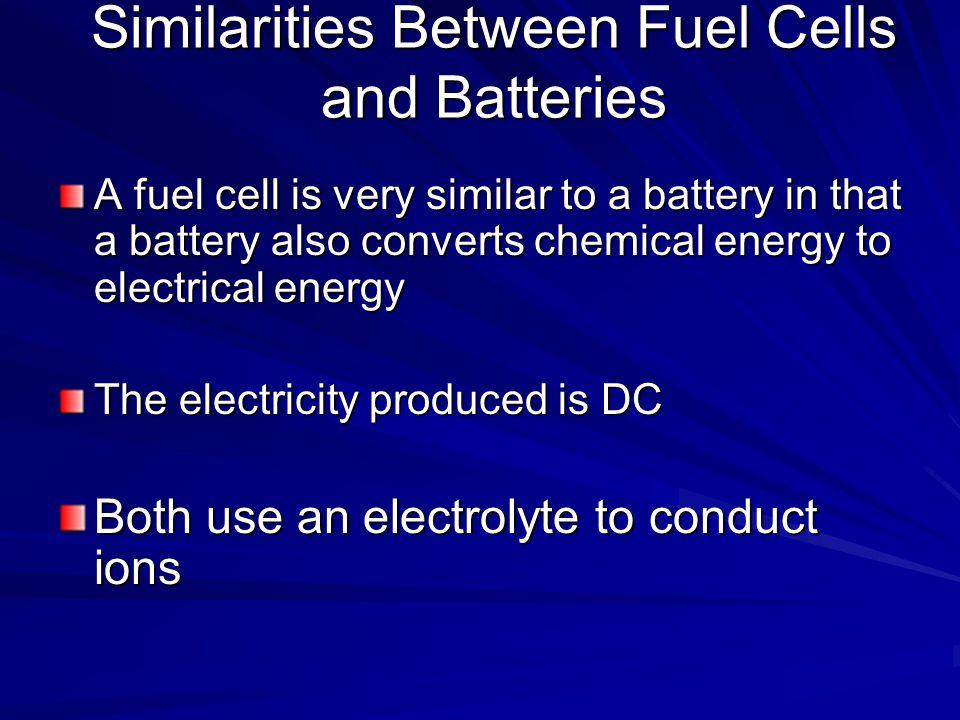 Similarities Between Fuel Cells and Batteries
