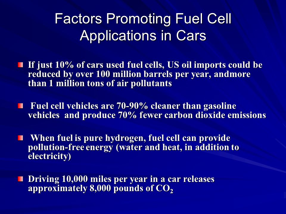 Factors Promoting Fuel Cell Applications in Cars