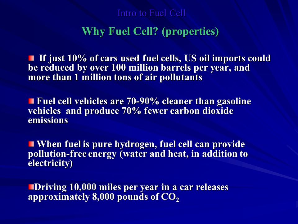 Why Fuel Cell (properties)