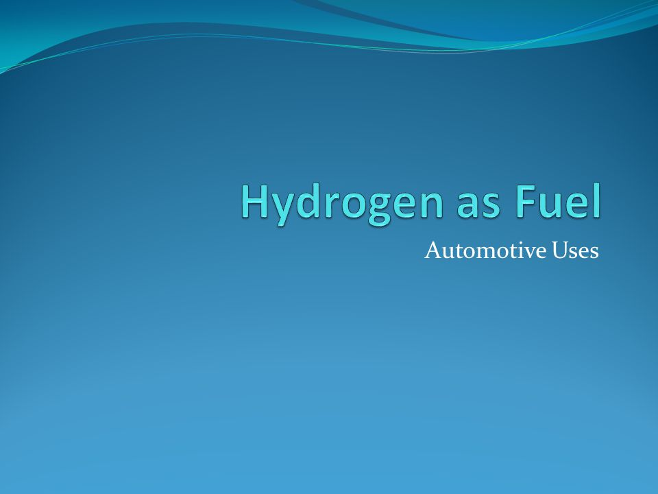 Hydrogen as Fuel Automotive Uses