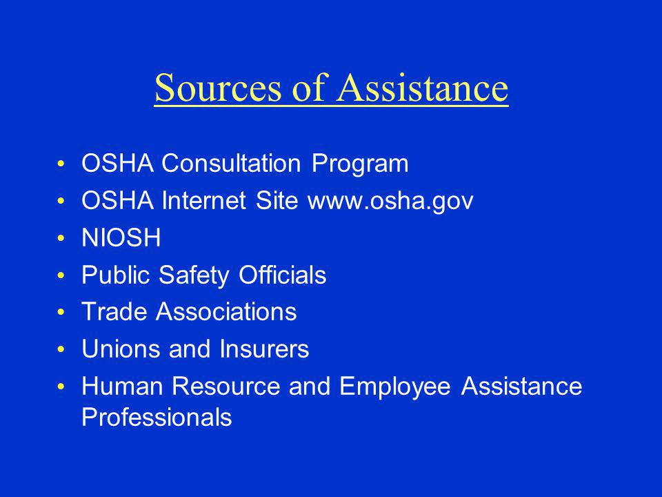 Sources of Assistance OSHA Consultation Program