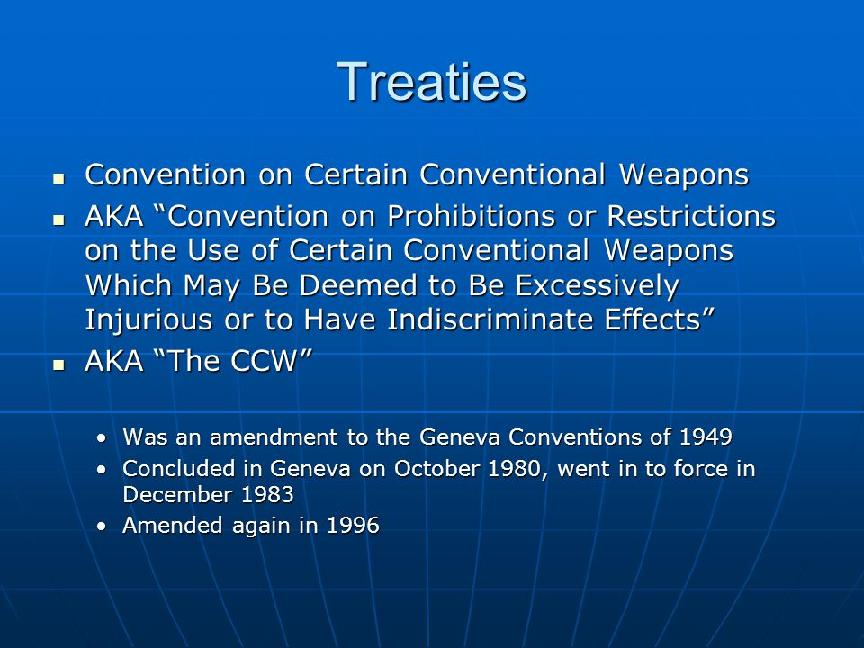 Treaties Convention on Certain Conventional Weapons