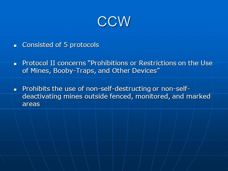 CCW Consisted of 5 protocols