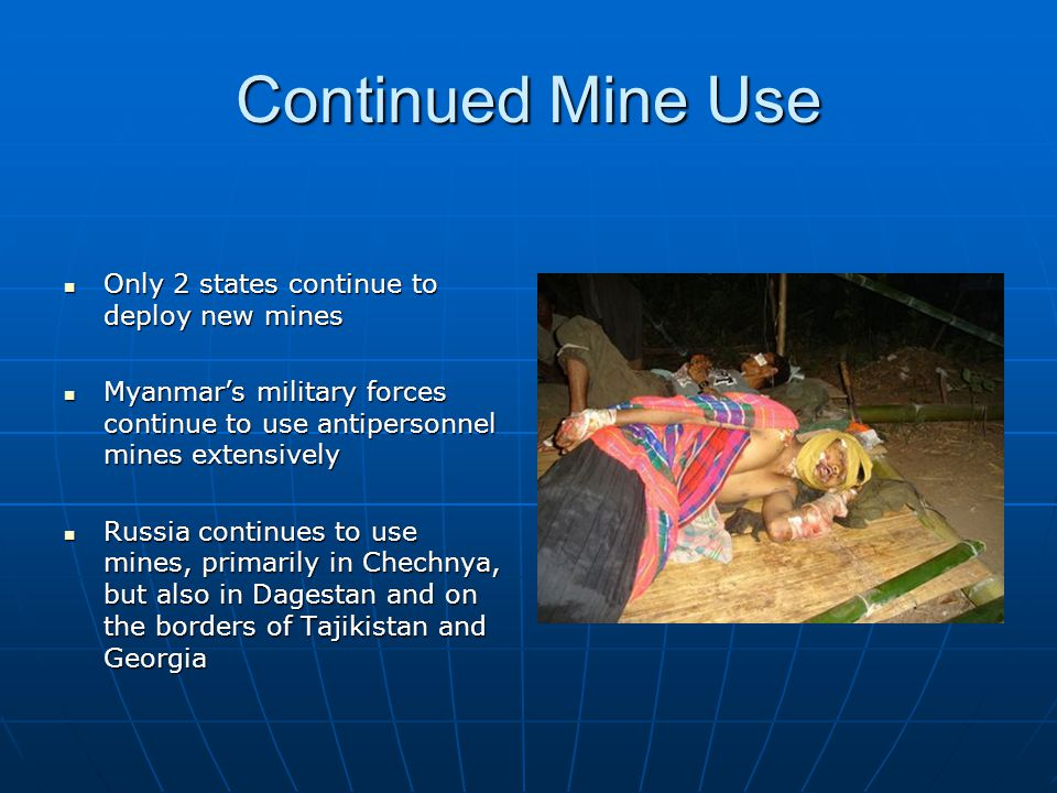 Continued Mine Use Only 2 states continue to deploy new mines