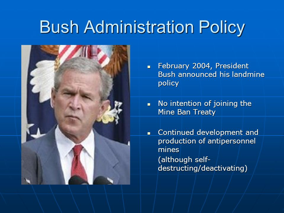 Bush Administration Policy
