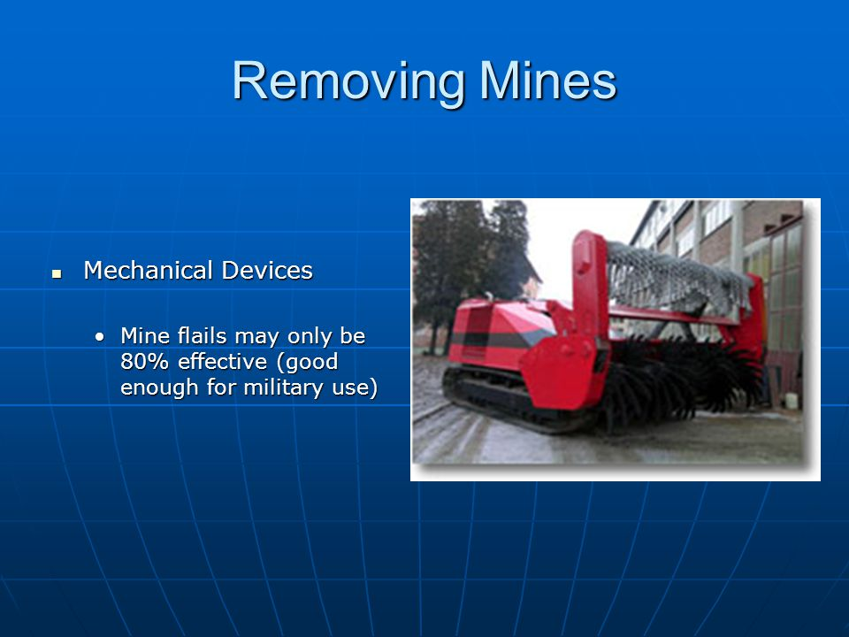 Removing Mines Mechanical Devices