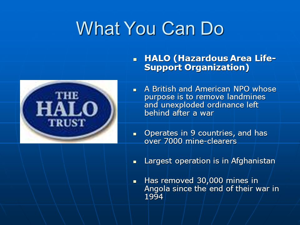 What You Can Do HALO (Hazardous Area Life-Support Organization)