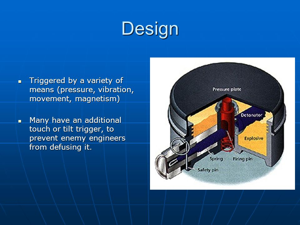 Design Triggered by a variety of means (pressure, vibration, movement, magnetism)