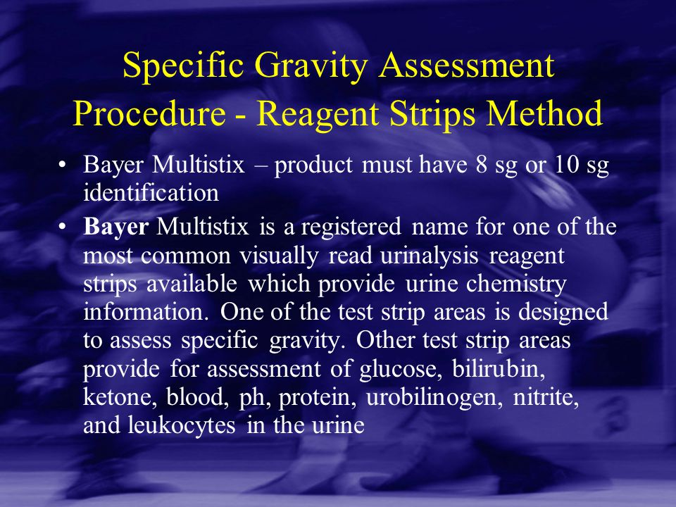 Specific Gravity Assessment Procedure - Reagent Strips Method