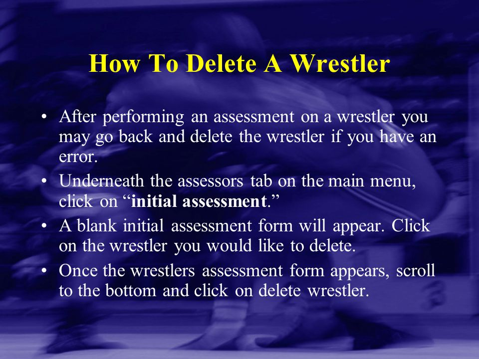 How To Delete A Wrestler