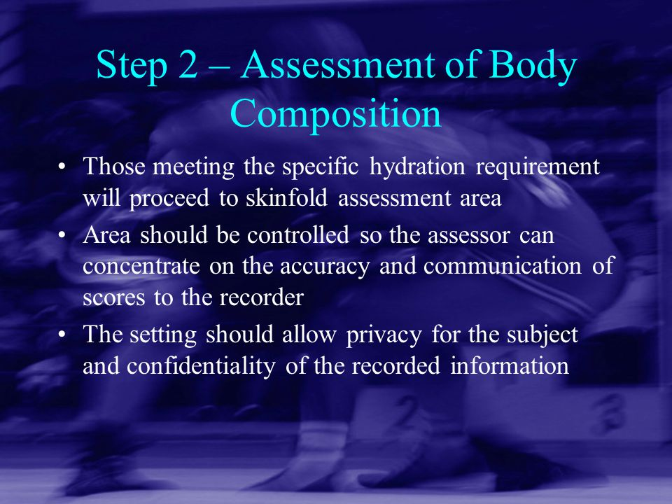 Step 2 – Assessment of Body Composition