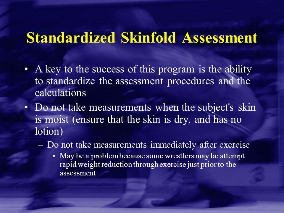 Standardized Skinfold Assessment