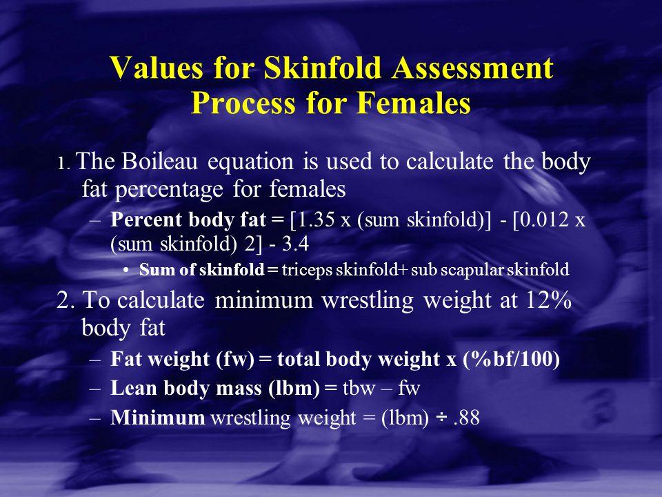 Values for Skinfold Assessment Process for Females