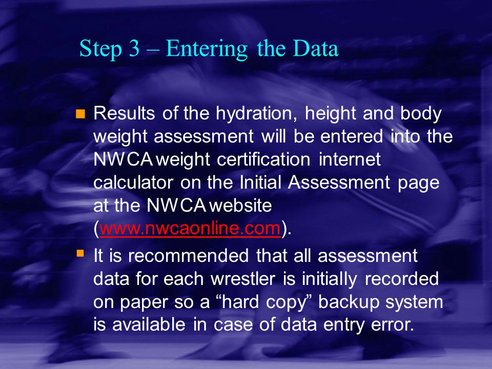 Step 3 – Entering the Data
