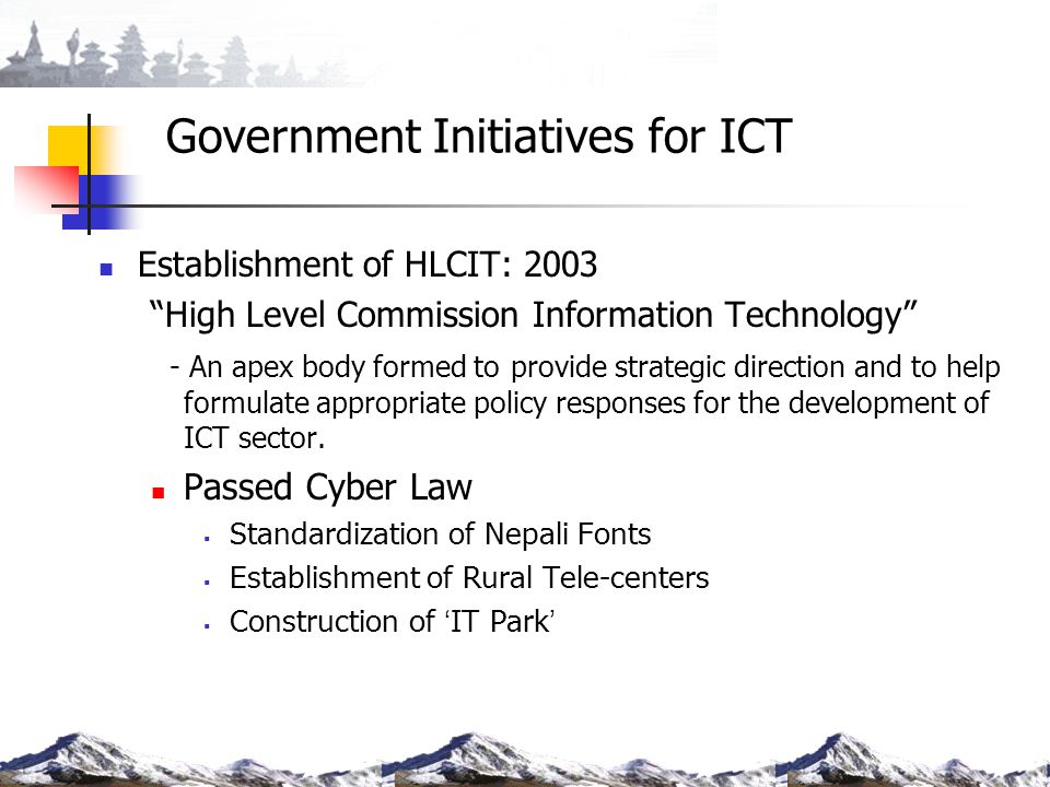 Government Initiatives for ICT