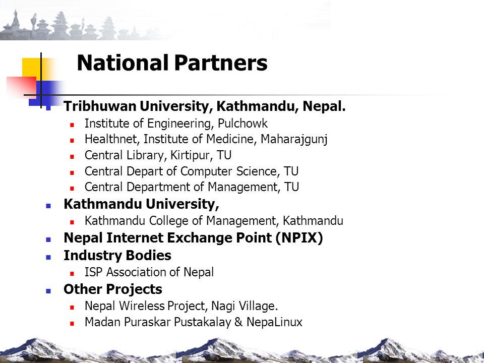 National Partners Tribhuwan University, Kathmandu, Nepal.