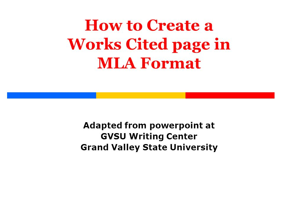 how do i write an mla works cited page college of western idaho