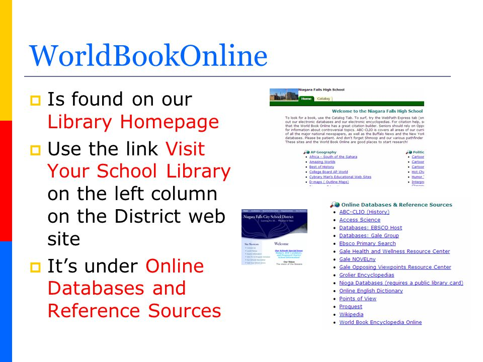 WorldBookOnline Is found on our Library Homepage