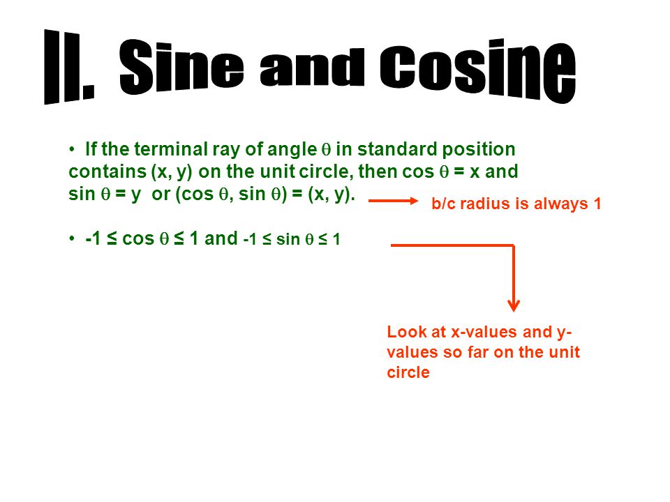 II. Sine and Cosine