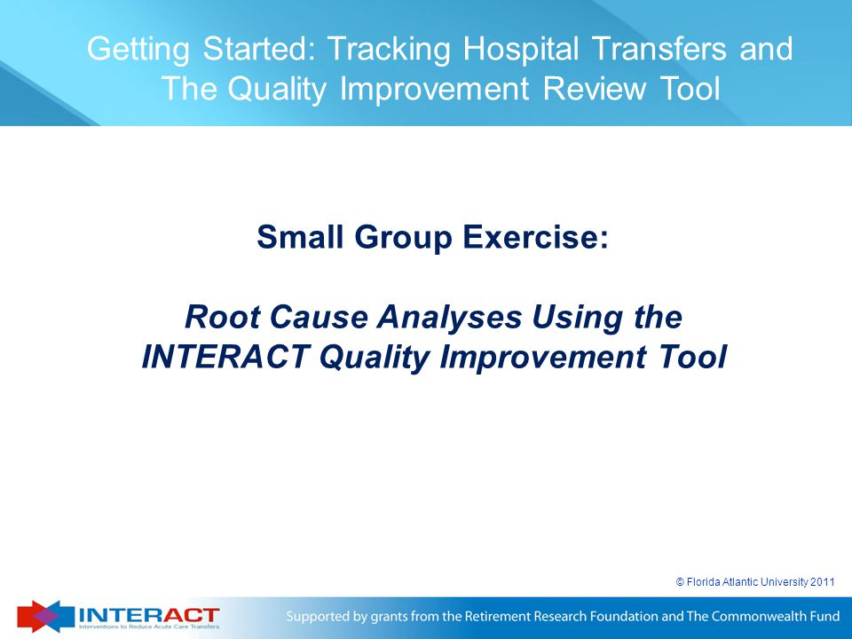 Root Cause Analyses Using the INTERACT Quality Improvement Tool