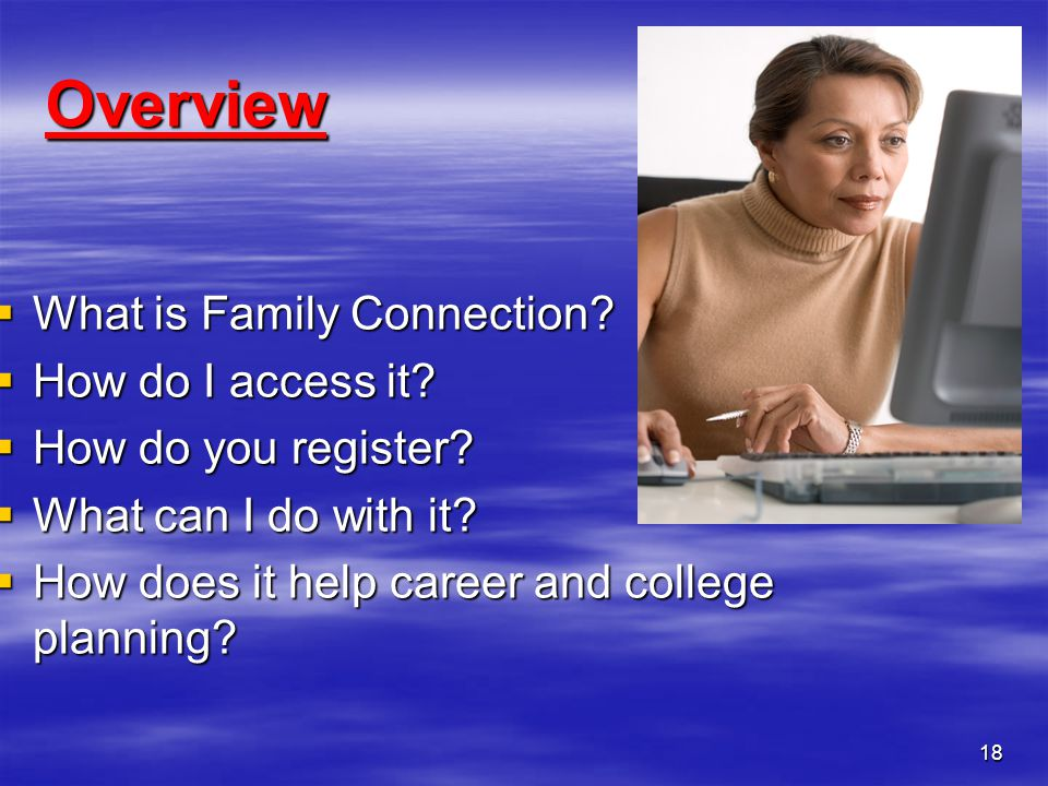 Overview What is Family Connection How do I access it