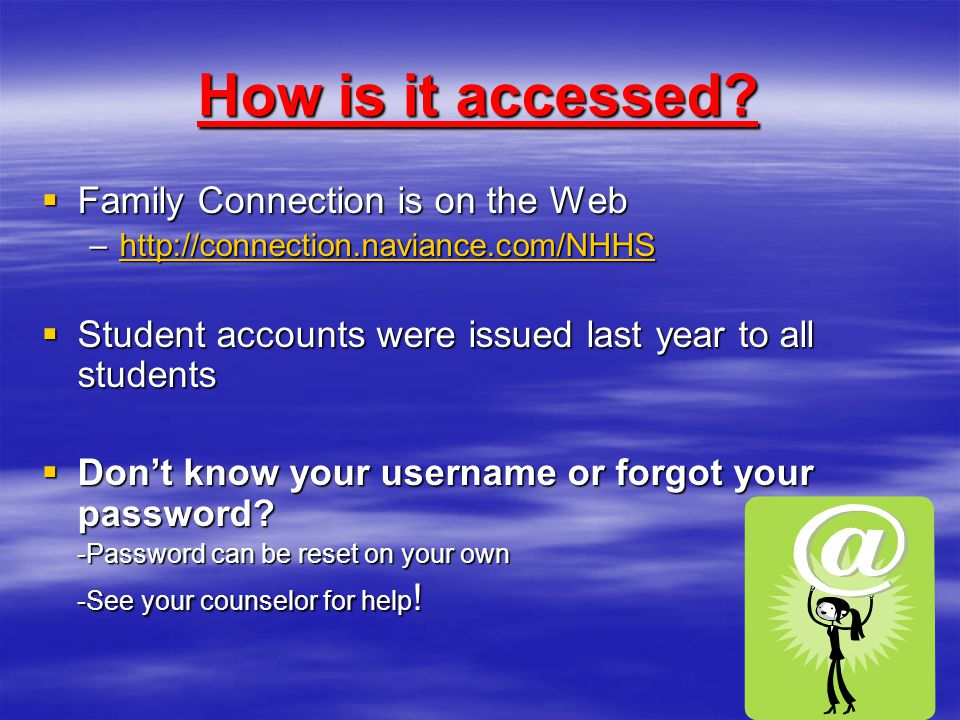 How is it accessed Family Connection is on the Web